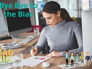 Saying Bye Bye to the Bias