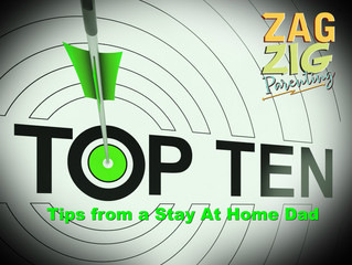 Top 10 Tips:  Stay at Home Dad Wisdom