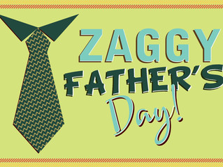 Zaggy Father's Day: The Zag and Zig of family celebrations