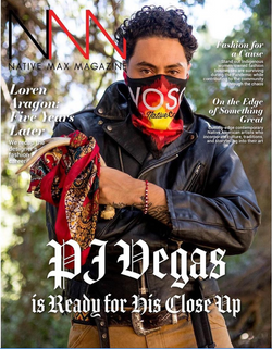 PJ Vegas for Native Max Magazine
