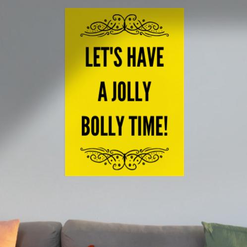 Jolly Bolly Time