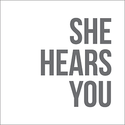 She Hears You.png