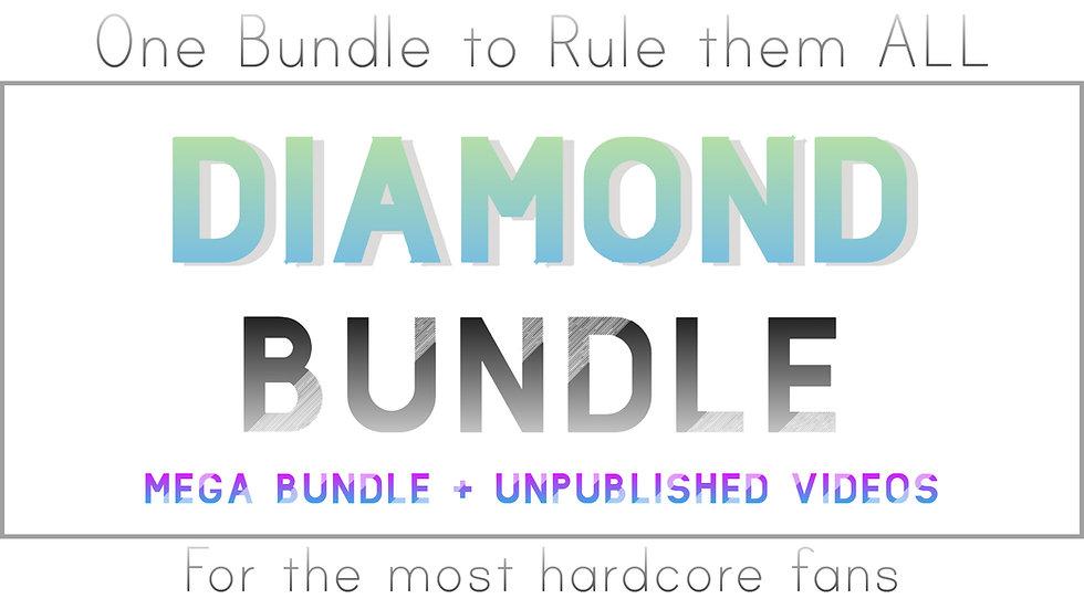 DIAMOND BUNDLE (Include MEGA BUNDLE + Unpublished Videos)