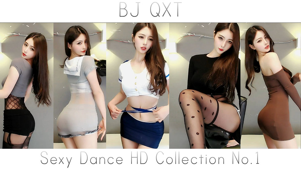 BJ QXT Sexy Dance HD Collection No.1