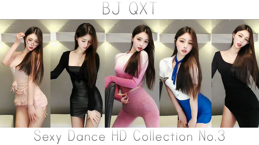 BJ QXT Sexy Dance HD Collection No.3