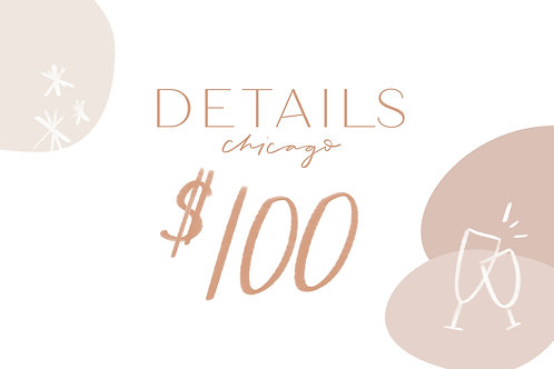 Details Chicago Gift Card–$100