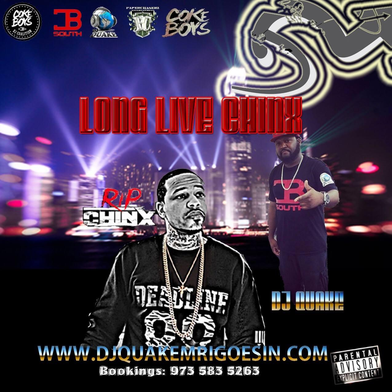 DJ QUAKE LONG LIVE CHINX MIXTAPE