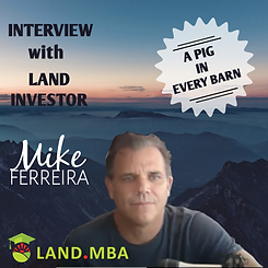 Interview-with-Land-Investor-Mike-Ferrei