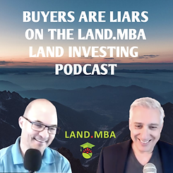 Buyers-Are-Liars-on-the-Land.MBA-Land-In