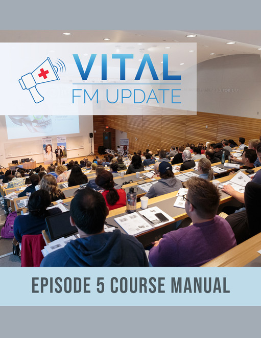 Vital FM Update Episode 5 Course Manual (e-book only)