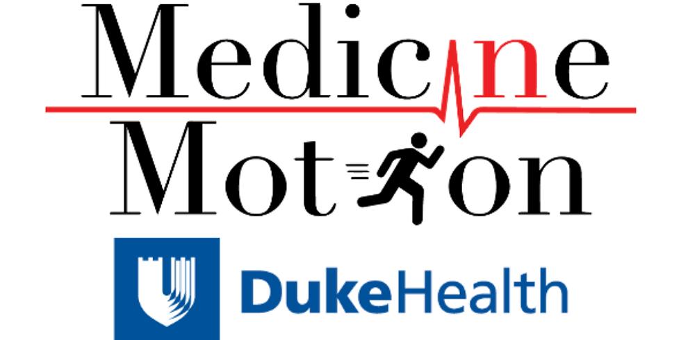 Medicine in Motion Corporate Kickoff (Duke School of Medicine)