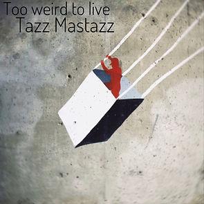 Tazzs Mastazz Cover.jpg