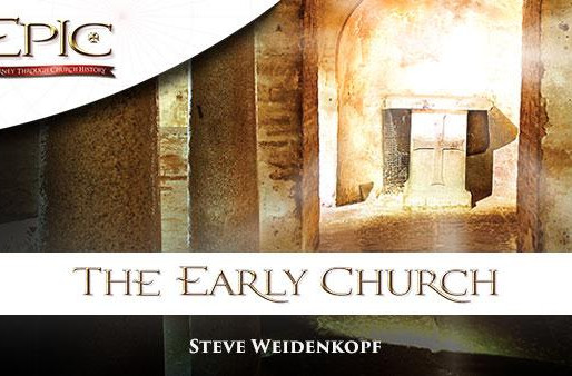 Upcoming Study! Epic: The Early Church