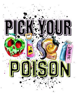 Pick your Poison Sublimation