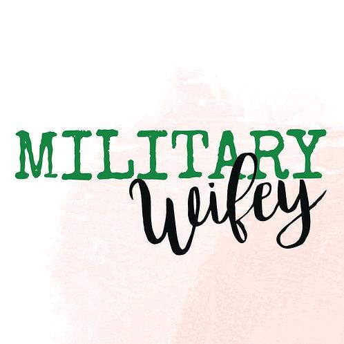 Military Wifey