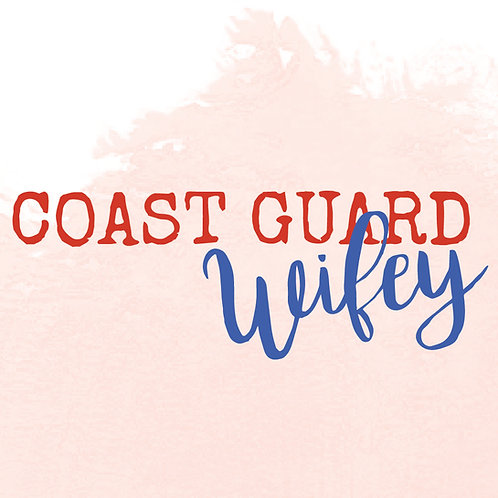 Coast Guard Wifey