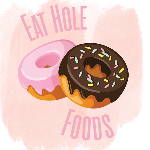 Eat Hole Foods (Print and Cut)