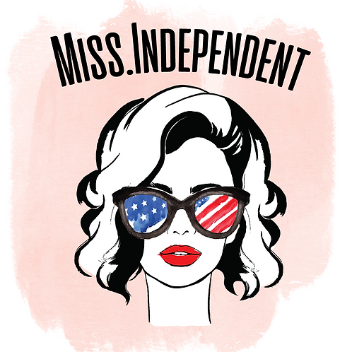 MIss Independent (Print and Cut)