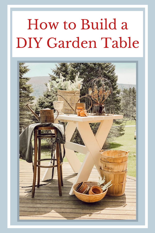 How to Build a DIY Garden Table