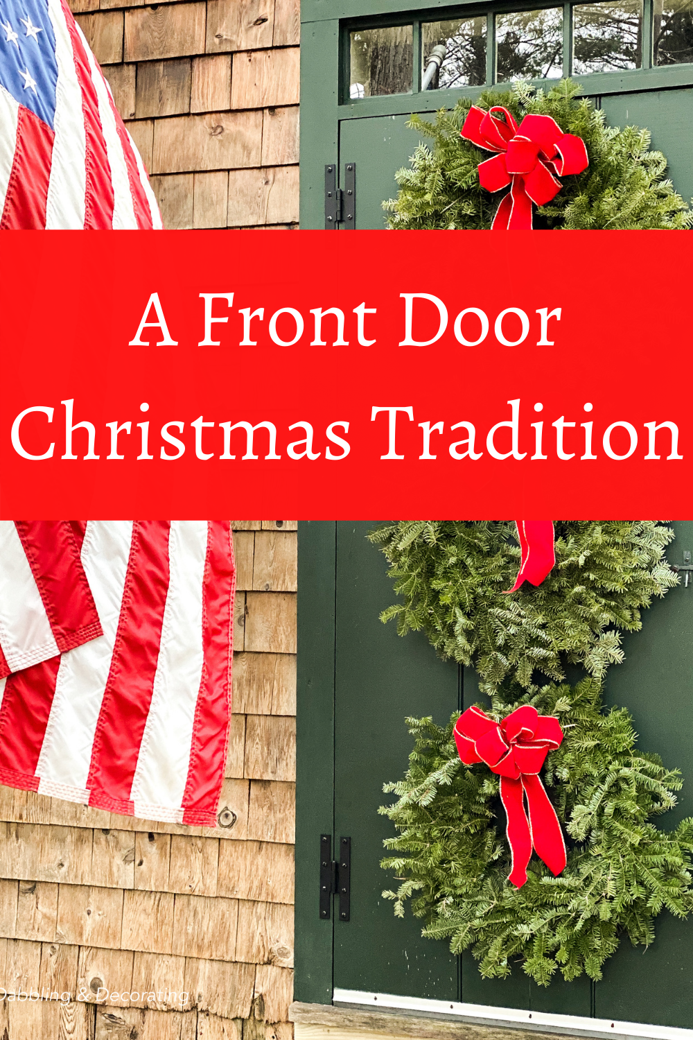 A Christmas Front Door Tradition