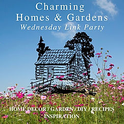 Charming Homes & Gardens Wednesday Link Party