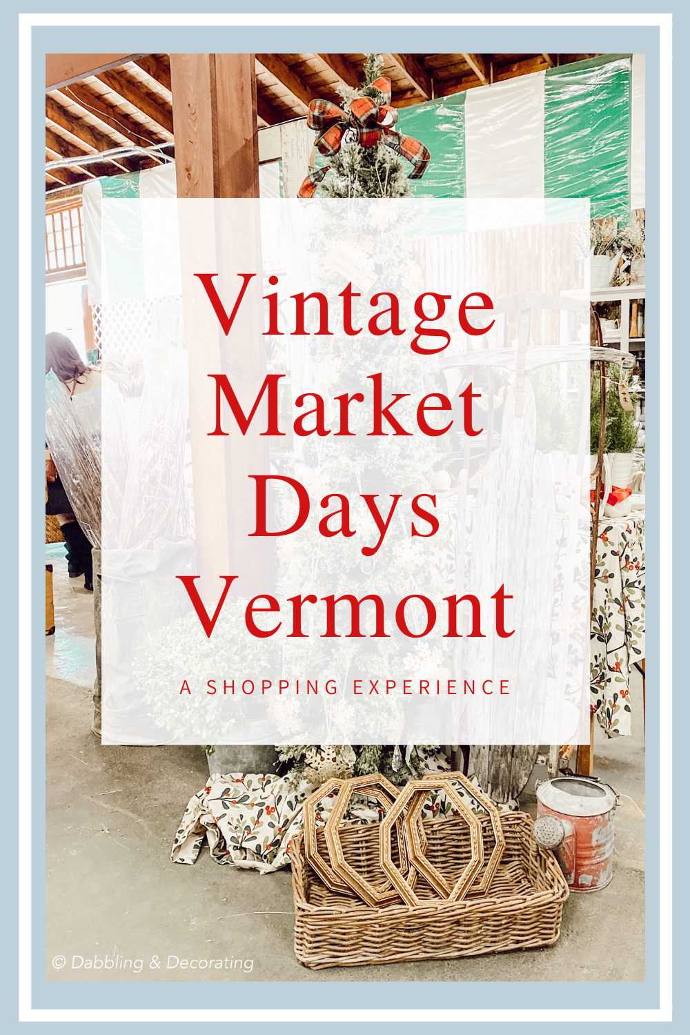 Vintage Market Days Vermont A Shopping Experience
