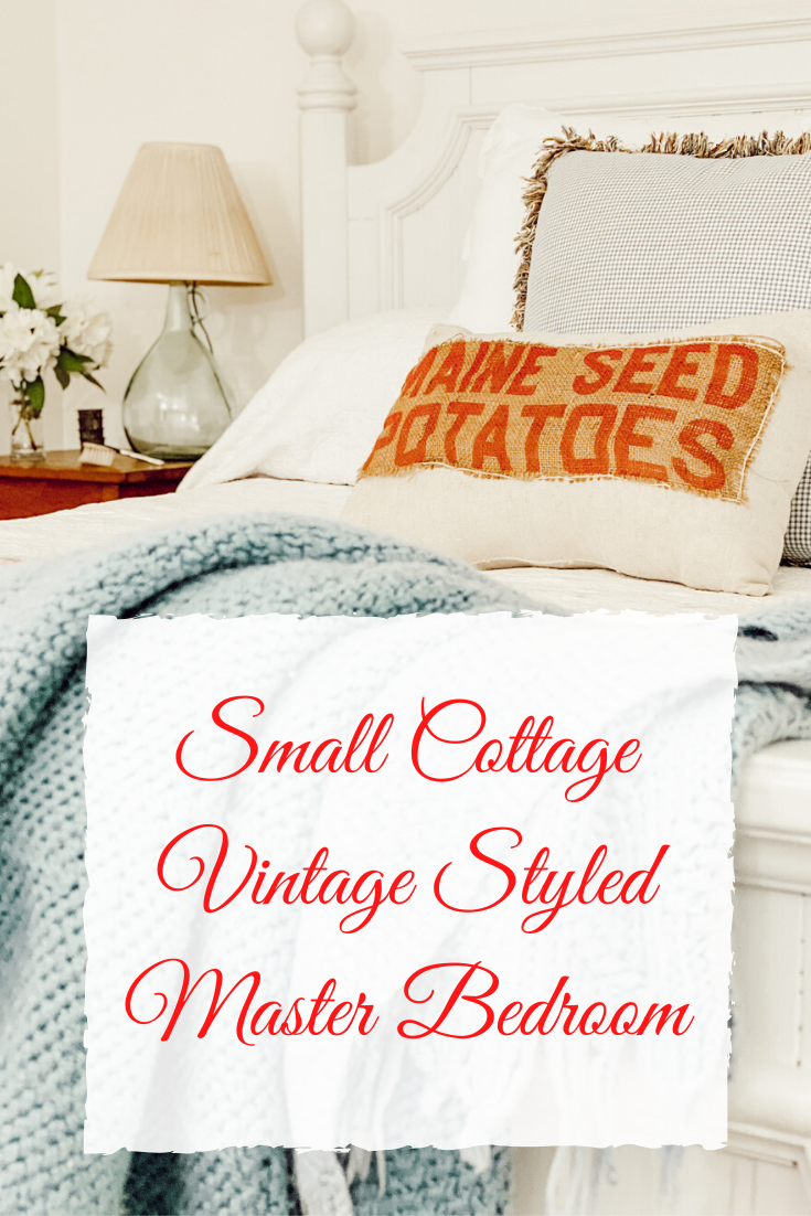 Small Cottage and Vintage Styled Master Bedroom