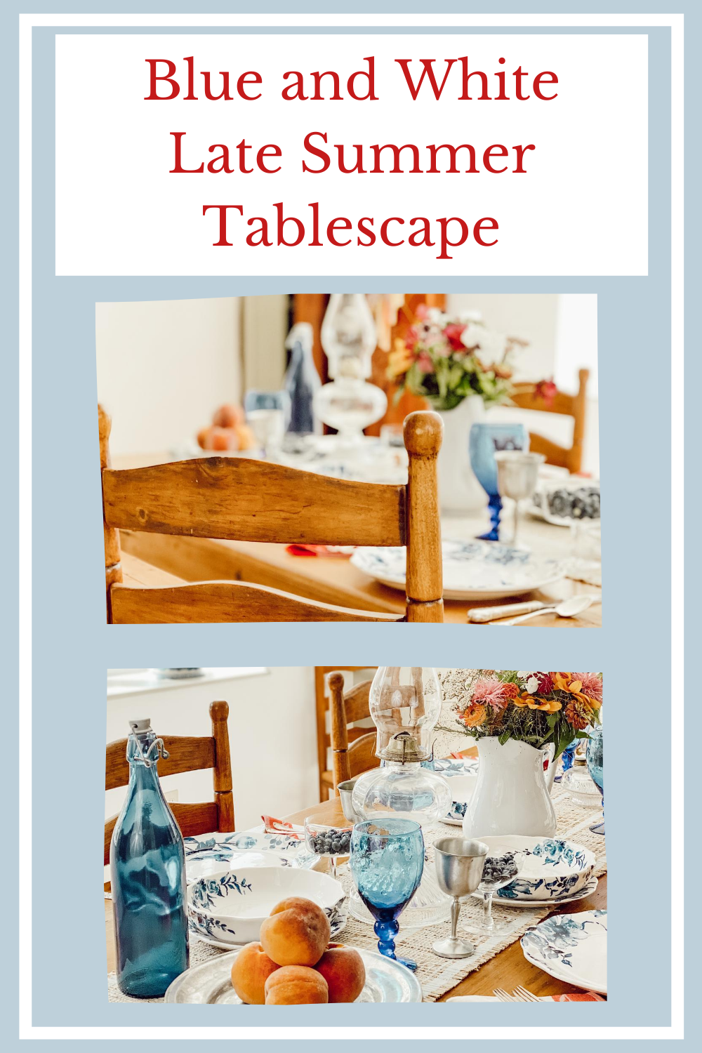 Blue and White Late Summer Tablescape