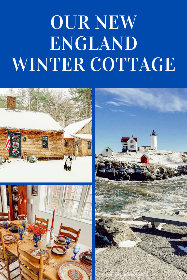 Our New England Winter Cottage