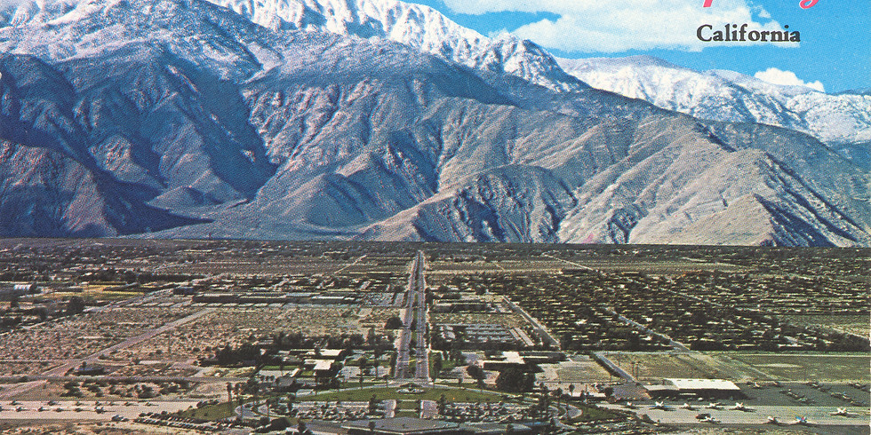 Free Presentation: Best of Palm Springs & Death Valley