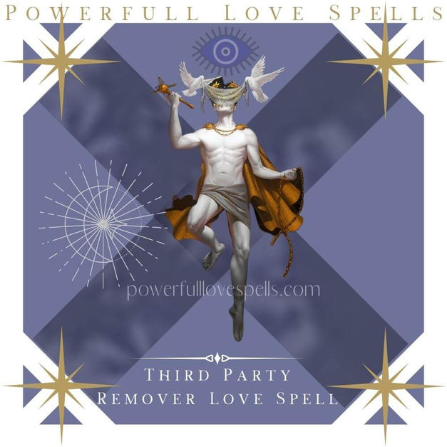 Third Party Remover Love Spell
