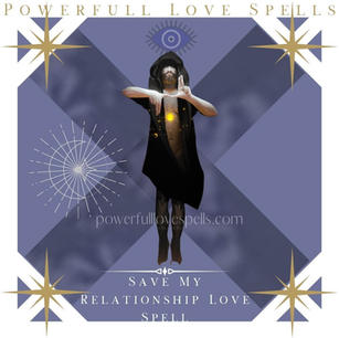 Save My Relationship Love Spell