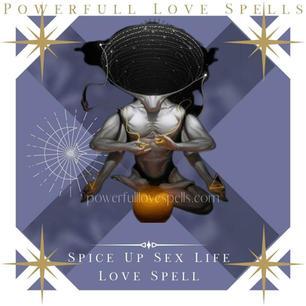 Spice Up Sex Life Love Spell