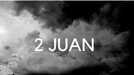 2 Juan 1-13