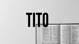 Tito. Introducción / Panorama general.