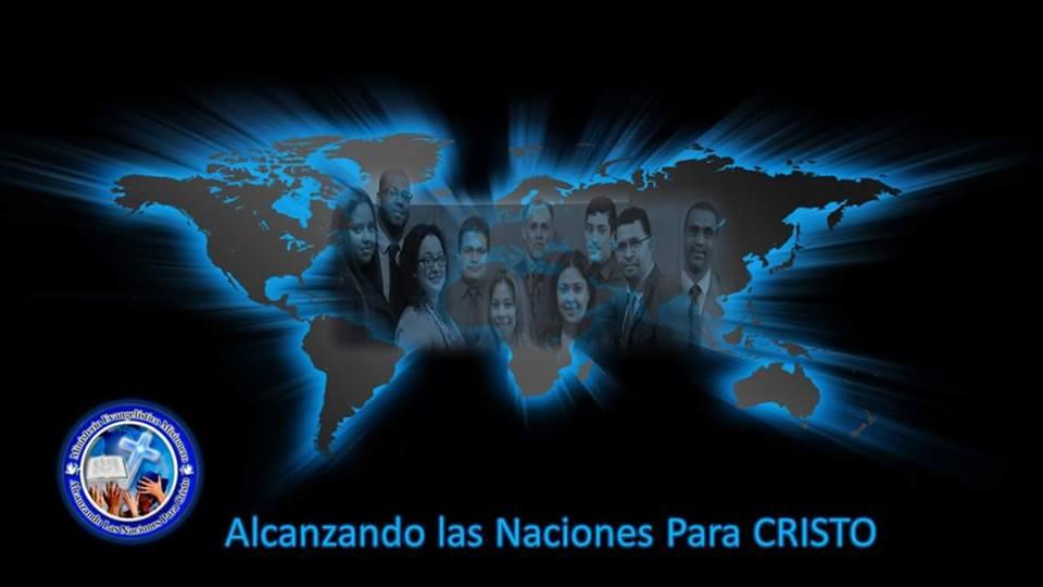 Alcanzando Las Naciones Para Cristo
