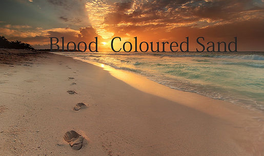Blood Coloured Sand