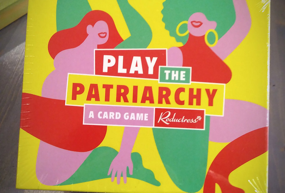 Play the Patriarchy - A Card Game