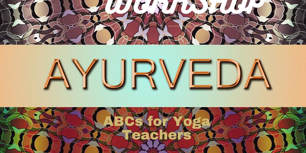 ABCs of Ayurveda for Yoga Teachers-Free Workshop, CEC Eligible