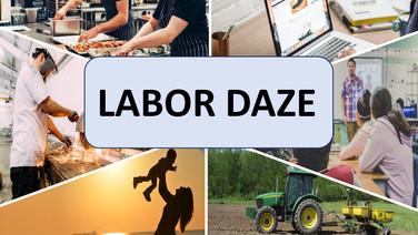 Labor Daze