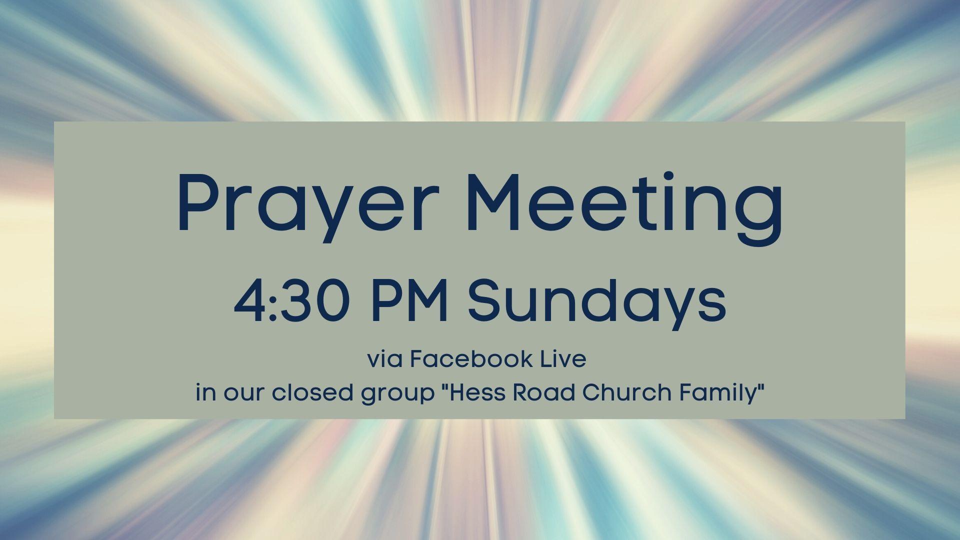 Prayer Meeting 4_30 PM Sundays via Faceb