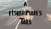 On This Rock Pt 1/Fishermans Tale