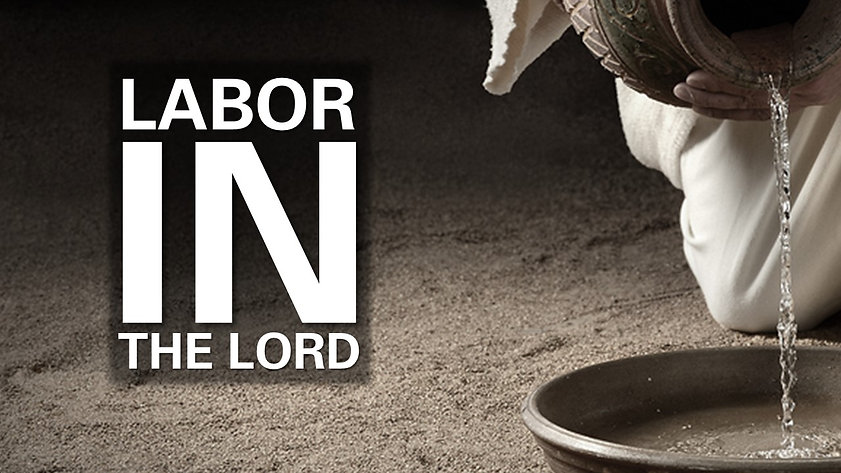 labor in the lord.jpg