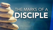 The Marks of a Disciple