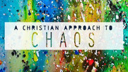 Christian Approach to Chaos