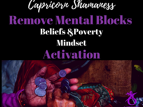 Remove Mental Blocks, Beliefs, & Poverty Mindset