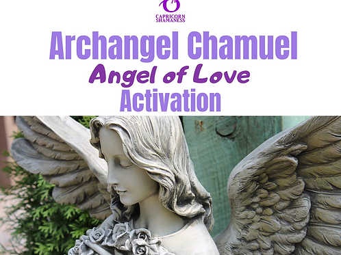 Archangel Chamuel (The Angel of Love)