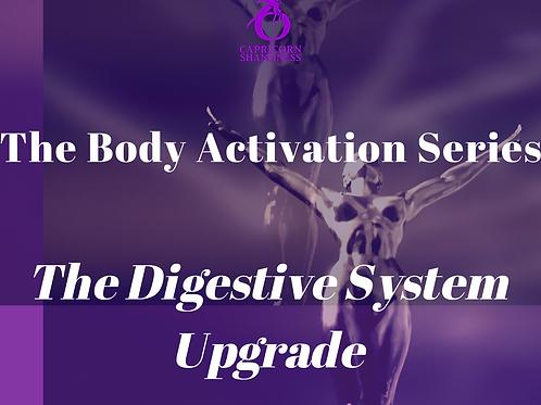 Digestive System Upgrade Activation