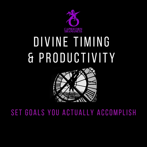 Divine Time and Productivity - Set Goals You Actually Accomplish