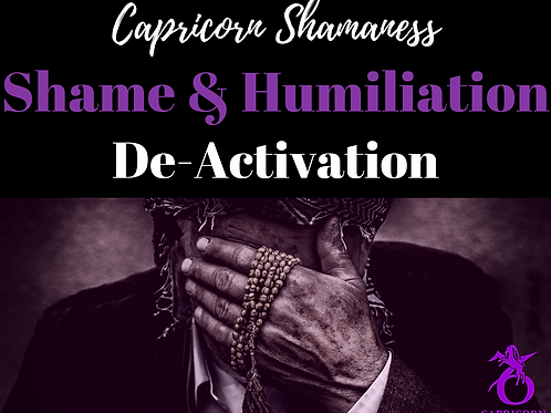 Shame and Humiliation Release